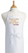 If You're Afraid Of Butter Julia Child Chef Apron