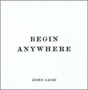 Magnet Begin Anywhere - John Cage