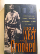 Hell West And Crooked [Hardback]