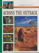 Reader's Digest Travels & Adventures - Aross The Outback  [Hardback]