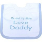 Me and my Mum love Daddy Baby Popover bib Blue One size