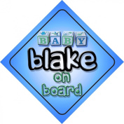Baby Boy Blake on board novelty car sign gift / present for new child / newborn baby