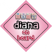 Baby Girl Diana on board novelty car sign gift / present for new child / newborn baby