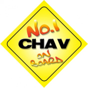 No.1 Chav on Board Novelty Car Sign New Job / Promotion / Novelty Gift / Present