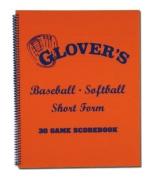 Glovers Scorebooks Short Form Baseball/Softball Scorebook