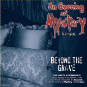 Evening of Mystery Games - Beyond The Grave