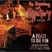 Evening of Mystery Games - A Feast To Die For