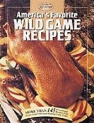 CREATIVE PUBLISHING INTL. (044-X ) Other Accessories AMERICAS favourite GAME RECIPES
