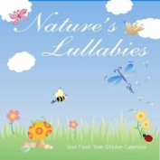 Nature's Lullabies First Year Sticker Calendar