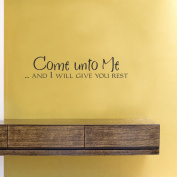 Come unto me and I will give you rest Vinyl Wall Decals Quotes Sayings Words Art Decor Lettering Vinyl Wall Art Inspirational Uplifting