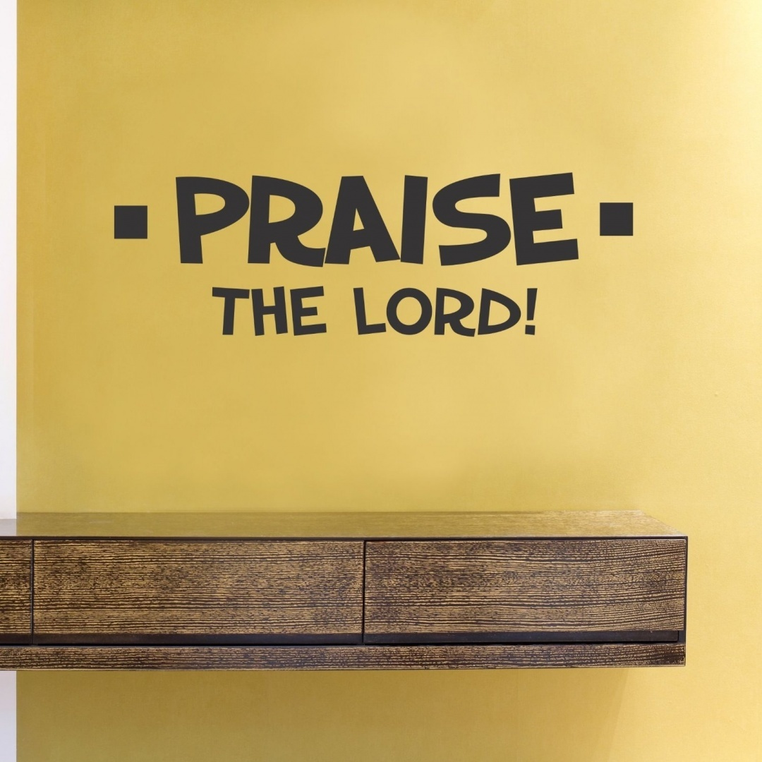 Praise the Lord Vinyl Wall Decals Quotes Sayings Words Art Decor ...