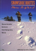 Mountaineers Books Snowshoe Routes