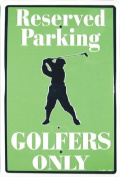 America sports RESERVED PARKING GOLFERS ONLY SIGN Golf Golfing