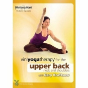 Bayview BV4481 Viniyoga Yoga Therapy For The Upper Back, Neck & Shoulders With Gary Kraftsow