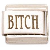 Bitch Italian Charm Laser Bracelet Sayings Jewellery 9mm