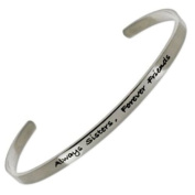 Always Sisters Forever Friends Cuff Bracelet - Stainless Steel - One Size Fits Most