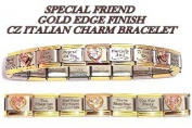 Special Friend Gold Edge Italian Charm Bracelet