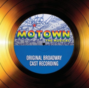 Motown The Musical ? Original Broadway Cast Recording