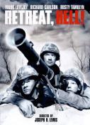 Retreat, Hell! [Region 1]