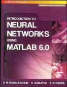 Introduction to Neural Networks Using Matlab 6.0