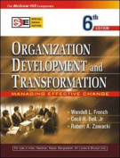 Organization Development and Transformation:Managing Effective Change