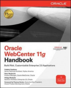 Oracle WebCenter 11g Handbook