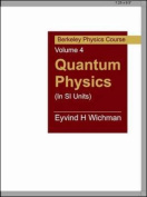 Quantum Physics (In SI Units)