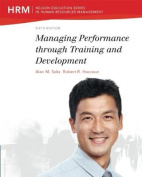 Managing Performance through Training and Development