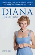 Diana: Her Last Love