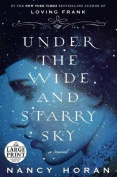 Under the Wide and Starry Sky [Large Print]