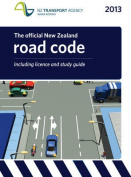 The Official New Zealand Road Code 2013