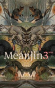 Meanjin Vol. 72, No. 3