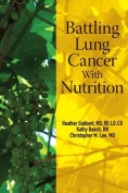 Battling Lung Cancer with Nutrition