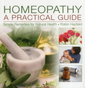 Homeopathy: A Practical Guide
