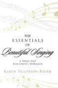 The Essentials of Beautiful Singing