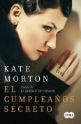 El Cumpleanos Secreto = The Secret Birthday [Spanish]