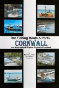 The Fishing Boats & Ports of Cornwall