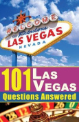 101 Las Vegas Questions Answered