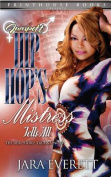Jumpoff; Hip Hop's Mistress Tells All!