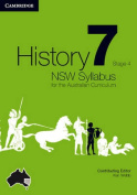 History NSW Syllabus for the Australian Curriculum Year 7 Stage 4
