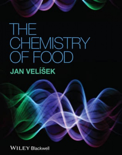 The Chemistry of Food by Jan Velisek.
