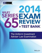 Wiley Series 65 Exam Review 2014 + Test Bank