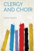 Clergy and Choir [Spanish]