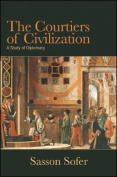 The Courtiers of Civilization