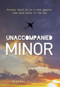 Unaccompanied Minor