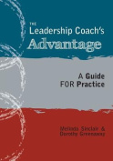 The Leadership Coach's Advantage