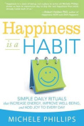 Happiness Is a Habit