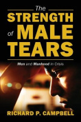 The Strength of Male Tears