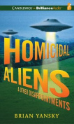 Homicidal Aliens and Other Disappointments  [Audio]