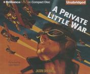 A Private Little War [Audio]